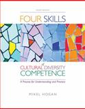 The Four Skills of Cultural Diversity Competence, Hogan, Mikel, 0840028628