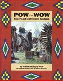 Powwow Dancer's and Craftworker's Handbook, Adolf Hungrywolf, 092069862X
