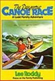 The Dangerous Canoe Race, Lee Roddy, 0929608623
