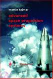 Advanced Space Propulsion Systems, Tajmar, Martin, 3211838627