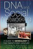 DNA and Social Networking, Debbie Kennett, 0752458620