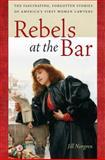 Rebels at the Bar, Jill Norgren, 0814758622