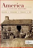 America: a Concise History, Combined Volume, Henretta, James A. and Edwards, Rebecca, 1457648628