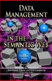 Data Management in the Semantic Web, Hal Jin, 161122862X