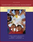 Elementary Classroom Management : Lessons from Research and Practice, Weinstein, Carol Simon and Mignano, Andrew J., 0073378623