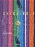 Cyberspace : The World in the Wires, Kitchin, Rob, 0471978620