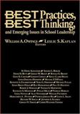 Best Practices, Best Thinking, and Emerging Issues in School Leadership, , 0761978623