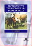 Reproductive Technologies in Farm Animals 9780851998626