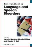 The Handbook of Language and Speech Disorders, , 140515862X