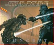 Star Wars Art: Concept, LucasFilm Ltd, 1419708627