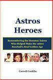 Astros Heroes, Carroll Conklin, 1490518622