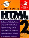 HTML for the World Wide Web : Visual Quickstart Guide, Castro, Elizabeth, 020168862X