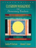 Classroom Management for Elementary Teachers, Emmer, Edmund T. and Evertson, Carolyn M., 0205578624