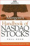 Mergent's Handbook of NASDAQ Stocks : Featuring Second-Quarter Results For 2006, Nasdaq, 0470118628