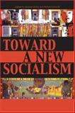 Toward a New Socialism, Anatole Anton, Richard Schmitt, 0739118625