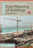 Ferry and Brandon's Cost Planning of Buildings, Kirkham, Richard, 1119968623