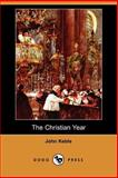 The Christian Year, Keble, John, 140651862X