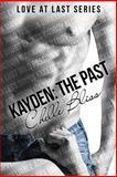 Kayden:the Past, Chelle Bliss, 1494328623