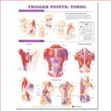 Trigger Points: Torso, Anatomical Chart Company Staff, 158779862X