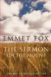 Sermon on the Mount, Emmet Fox, 0060628626