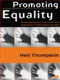 Promoting Equality, Neil Thompson, 0333658620