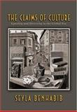 The Claims of Culture - Equality and Diversity in the Global Era, Benhabib, Seyla, 0691048622