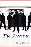 The Avenue, Dennis O'Connell, 1475988621