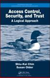 A Mathemical Introduction to Access Control : A Logical Approach, Chin Shiu-Kai Staff and Older, Susan Beth, 1584888628