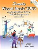 Simply Visual Basic 2005, Deitel, P. J. and Deitel, H. M., 0132438623