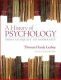 A History of Psychology : From Antiquity to Modernity, Leahey, Thomas H., 0205868622