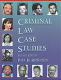 Criminal Law Case Studies, Robinson, Paul H., 0314908625