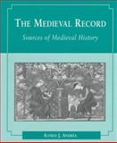 The Medieval Record, Andrea, Alfred J., 0395718627