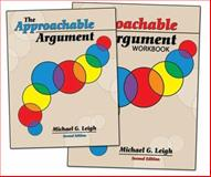 The Approachable Argument, Leigh, Michael G., 0757538622