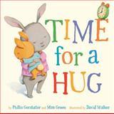 Time for a Hug, Phillis Gershator and Mim Green, 1402778627