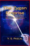 The Zygan Emprise, Y. Pascal, 146361862X