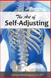 The Art of Self Adjusting, Michael Hetherington, 1499118627