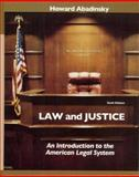 Law and Justice : An Introduction to the American Legal System, Abadinsky, Howard, 0132328631