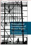 Philosophical Foundations of Human Rights, Rowan Cruft, S. Matthew Liao, Massimo Renzo, 019968863X