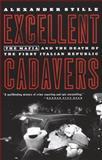 Excellent Cadavers, Alexander Stille, 0679768637