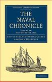 The Naval Chronicle: Volume 24, July-December 1810 : Containing a General and Biographical History of the Royal Navy of the United Kingdom with a Variety of Original Papers on Nautical Subjects, , 1108018637