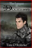 The League of Doorways, Tim O'Rourke, 1480028630
