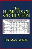 The Elements of Speculation, Thomas Gibson, 1500298638