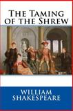 The Taming of the Shrew, William Shakespeare, 1500368636
