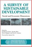A Survey of Sustainable Development : Social and Economic Dimensions, , 155963863X