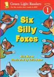 Six Silly Foxes, Alex Moran, 0152048634