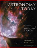 Astronomy Today Volume 2 : Stars and Galaxies, Chaisson and Chaisson, Eric, 0321718631