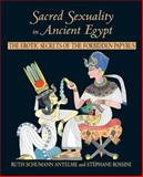 Sacred Sexuality in Ancient Egypt, Ruth Schumann Antelme and Stéphane Rossini, 0892818638