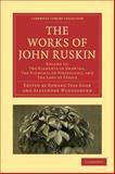 The Works of John Ruskin, Ruskin, John, 1108008631