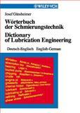 Worterbuch der Schmierungstechnik/Dictionary of Lubrication Engineering 9783527298631