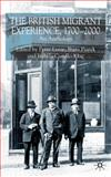 The British Migrant Experience, 1700-2000 : An Anthology, Leese, Peter and Piatele, Beata, 0333998634